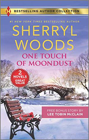 One Touch of Moondust  Small-Town Nanny by Sherryl Woods, Lee Tobin McClain