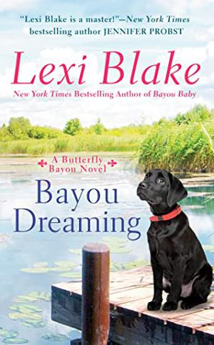 Bayou Dreaming by Lexi Blake