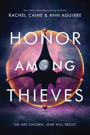 Honor Among Thieves by Rachel Caine, Ann Aguirre