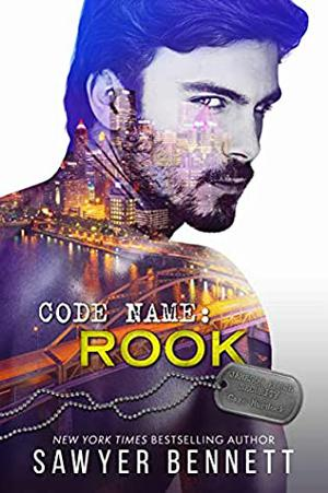 Code Name: Rook by Sawyer Bennett