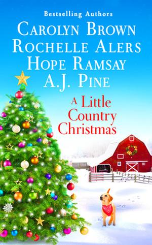 A Little Country Christmas by Carolyn Brown, Hope Ramsay, Rochelle Alers