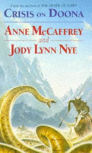 Crisis on Doona by Anne McCaffrey, Jody Lynn Nye