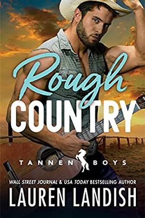 Rough Country by Lauren Landish