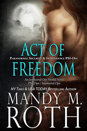 Act of Freedom by Mandy M. Roth