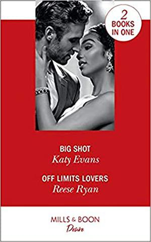 Big Shot / Off Limits Lovers by Katy Evans, Reese Ryan
