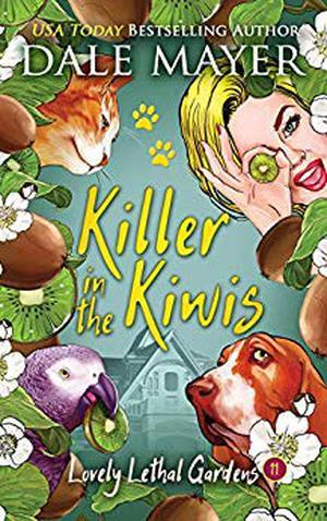 Killer in the Kiwis by Dale Mayer