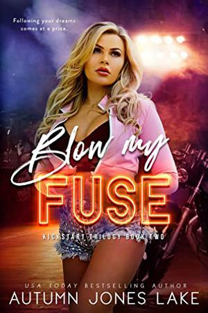 Blow My Fuse by Autumn Jones Lake