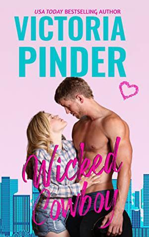 Wicked Cowboy by Victoria Pinder