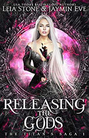 Releasing The Gods by Leia Stone, Jaymin Eve