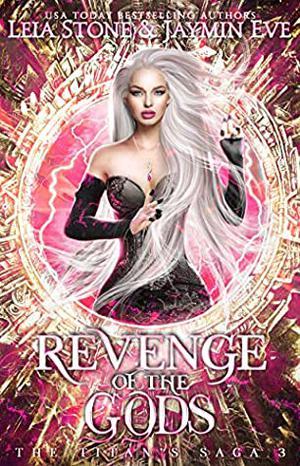 Revenge of The Gods by Leia Stone, Jaymin Eve