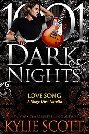 Love Song: A Stage Dive Novella by Kylie Scott