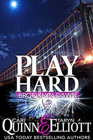 Play Hard by Cari Quinn, Taryn Elliott