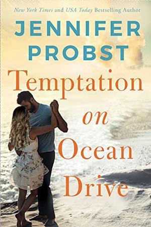 Temptation on Ocean Drive by Jennifer Probst