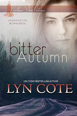 Bitter Autumn: Clean Romance and Mystery by Lyn Cote