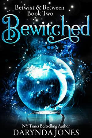 Bewitched : A Paranormal Women's Fiction Novel by Darynda Jones
