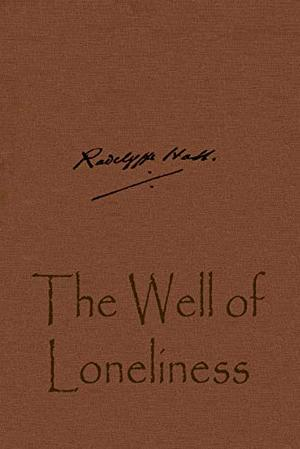 The Well of Loneliness by Hall Marguerite Radclyffe
