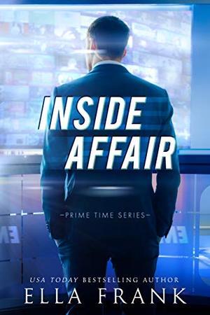 Inside Affair by Ella Frank