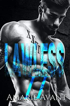 Lawless 2 (The Finale) by Amarie Avant