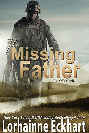The Missing Father by Lorhainne Eckhart