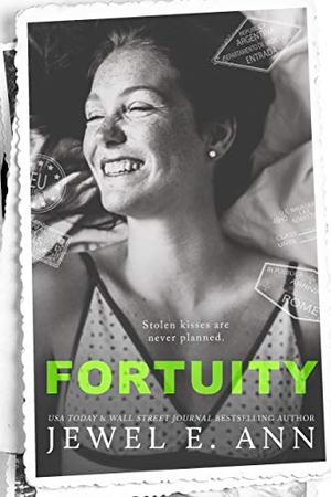 Fortuity: A Standalone Contemporary Romance by Jewel E. Ann