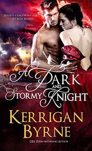 A Dark and Stormy Knight by Kerrigan Byrne