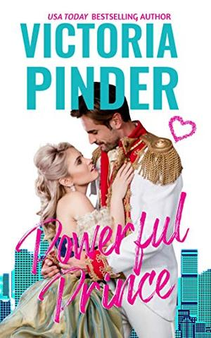 Powerful Prince by Victoria Pinder