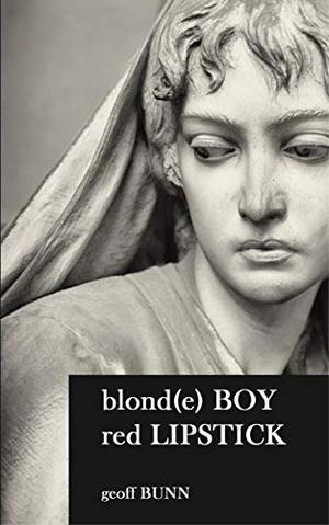 blonde BOY, red LIPSTICK by Geoff Bunn