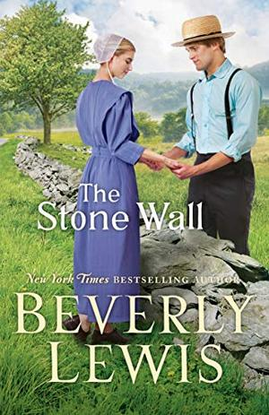 The Stone Wall by Beverly Lewis