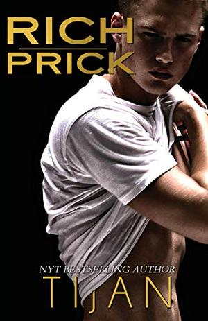 Rich Prick by Tijan