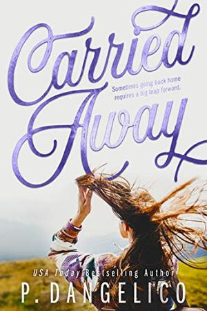 Carried Away by P. Dangelico