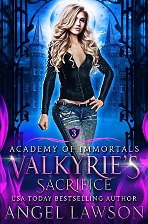 Valkyrie's Sacrifice: Paranormal Romance by Angel Lawson