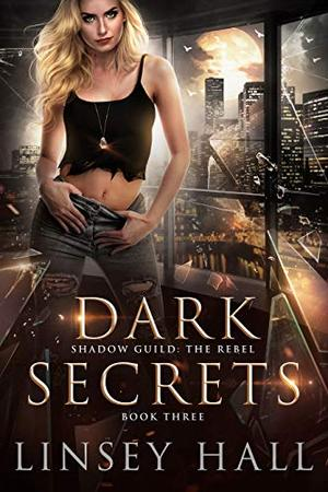Dark Secrets by Linsey Hall