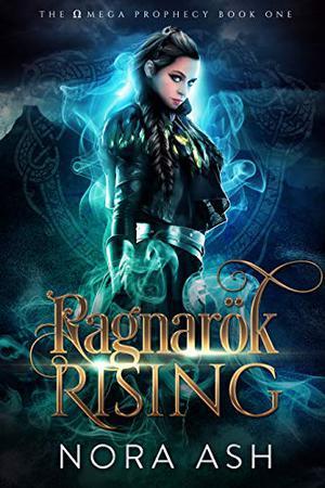Ragnarök Rising by Nora Ash