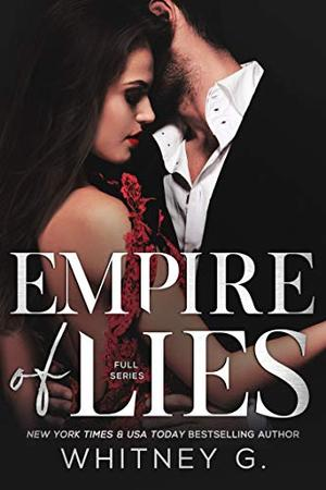 Empire of Lies by Whitney G.
