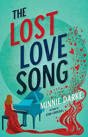 The Lost Love Song: A Novel by Minnie Darke