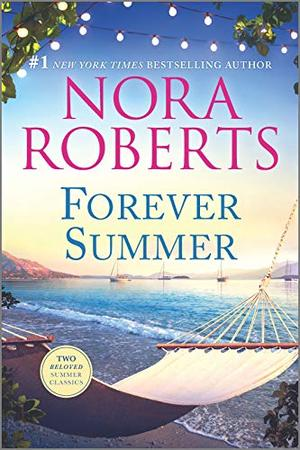 Forever Summer (The Royals of Cordina) by Nora Roberts