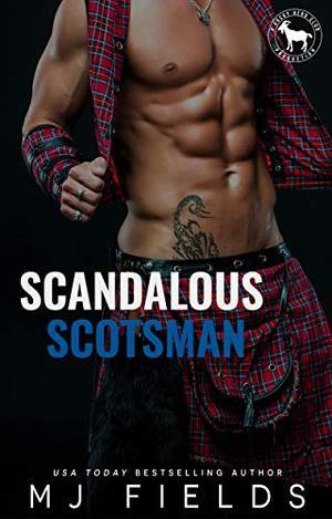 Scandalous Scotsman: A Hero Club Novel by M.J. Fields