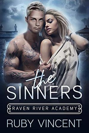 The Sinners: A Reverse Harem Bully Romance by Ruby Vincent