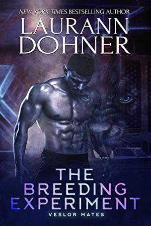 The Breeding Experiment by Laurann Dohner