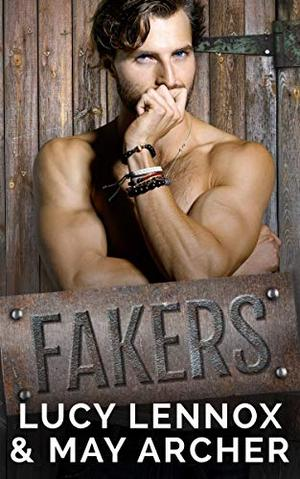 Fakers by Lucy Lennox, May Archer