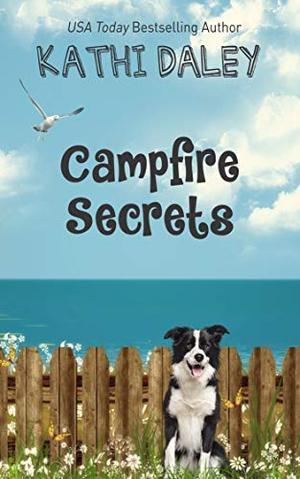 Campfire Secrets by Kathi Daley