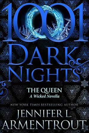 The Queen: A Wicked Novella by Jennifer L. Armentrout