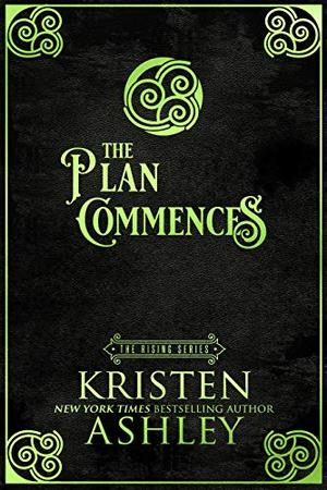 The Plan Commences by Kristen Ashley