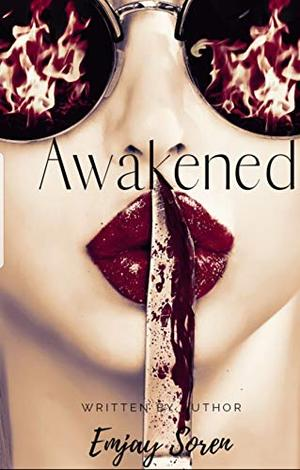 Awakened: A Fairytale by Emjay Soren
