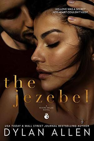 The Jezebel by Dylan Allen