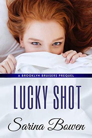 Lucky Shot (Brooklyn) by Sarina Bowen