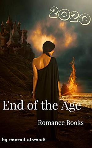 End of the Age:  FinalDeception by morad smadi