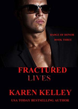 Fractured Lives by Karen Kelley