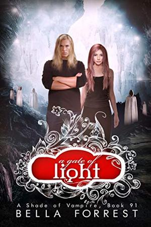 A Shade of Vampire 91: A Gate of Light by Bella Forrest