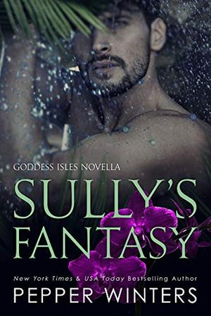 Sully's Fantasy by Pepper Winters